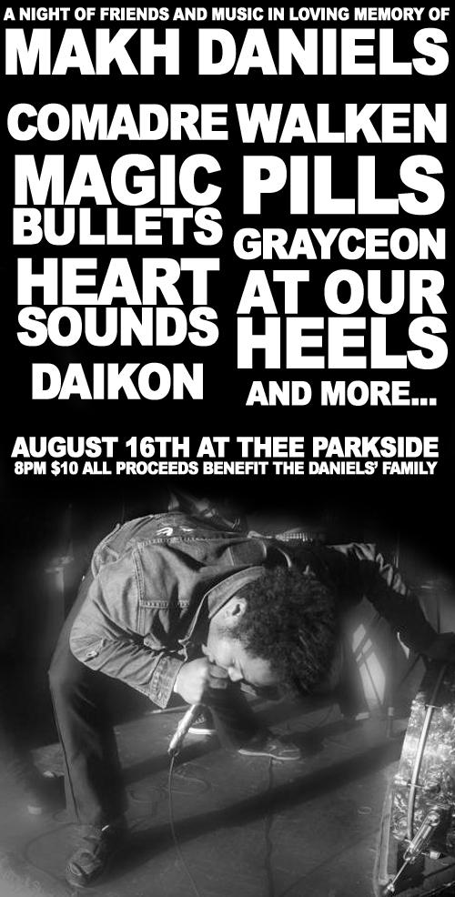 8/16 Thee Parkside: Makh Daniels tribute