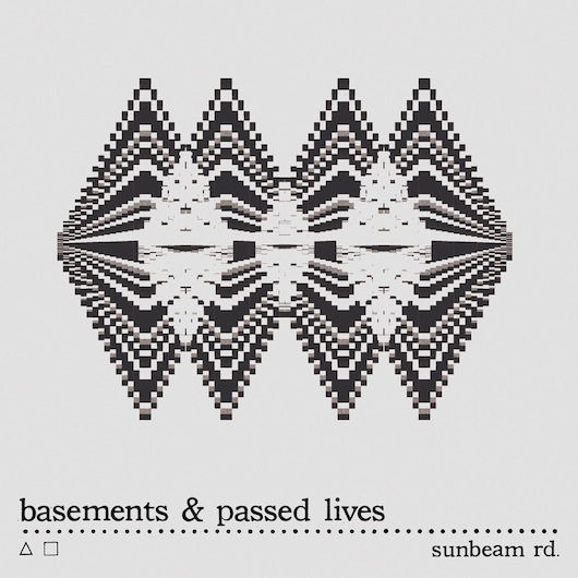 Sunbeam Rd. - Basements / Passed Lives single