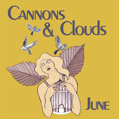 Cannons and Clouds - June EP