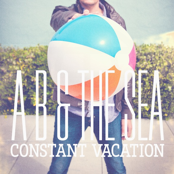 A B & The Sea Constant Vacation