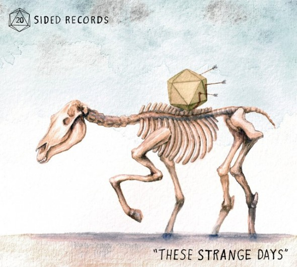20 Sided Records, 'These Strange Days'