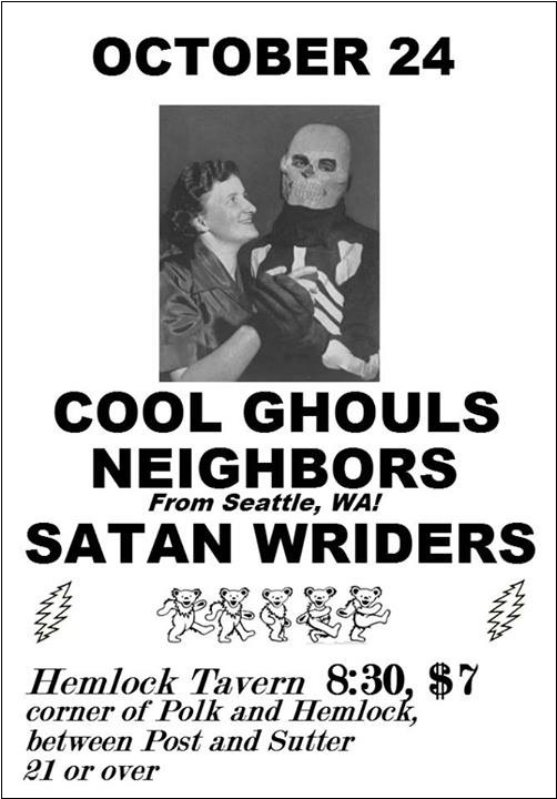 Cool Ghouls, Neighbors, Satan Wriders